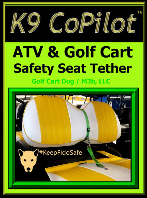 K9 CoPilot ATV & Golf Cart Safety Seat Tether